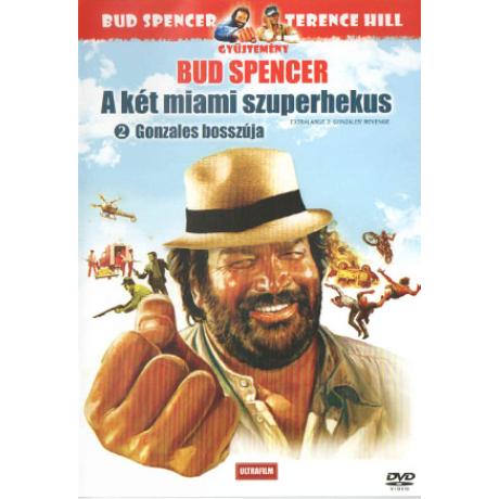 A két miami szuperhekus - Gonzales bosszúja - Bud Spencer