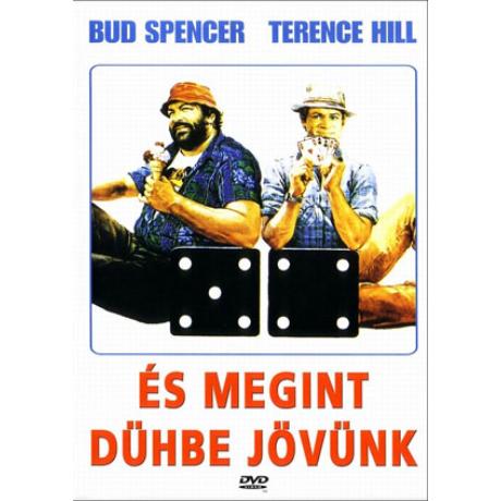 És megint dühbe jövünk - Bud Spencer, Terence Hill