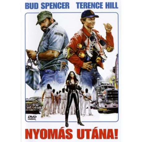 Nyomás utána! - Bud Spencer, Terence Hill