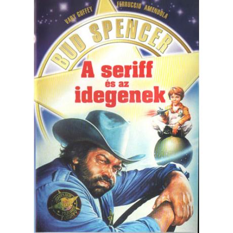 A seriff és az idegenek - Bud Spencer
